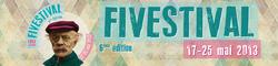 Fivestival du 17 au 25 mai 2013